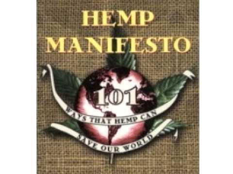 The Hemp Manifesto, Section 1 - Hemp