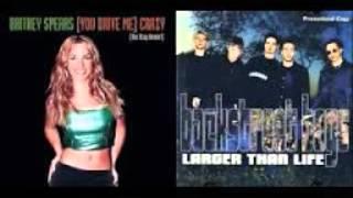 Backstreet Boys VS Britney Spears Mash Up - You Drive me Larger than Life
