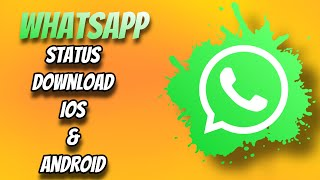 How To Download Whatsapp status  ios and android | nothan tech | malayalam മലയാളം