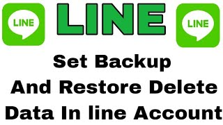 LINE: Free Calls & Messages || How To Set Backup And Recover Delete Messages On Line Account screenshot 5