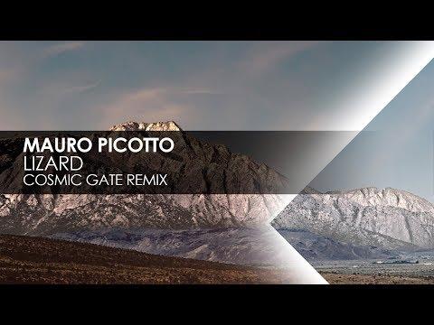 Mauro Picotto - Lizard (Cosmic Gate Remix)