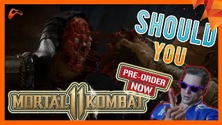 Should You Preorder Mortal Kombat 11? 10 Things to Help You Decide