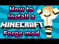 How to Install Minecraft Forge Mods - Minecraft Mod Tutorial (1.7.10 Tested)