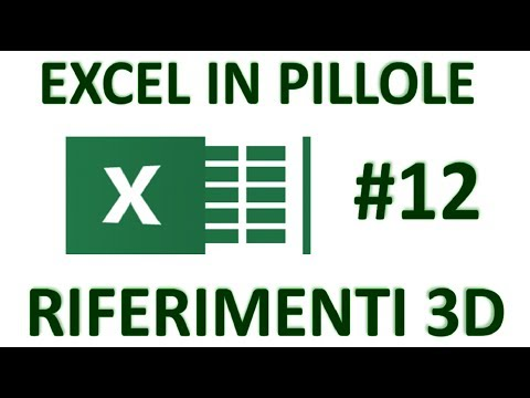 EP12 RIFERIMENTI di CELLA 3D con EXCEL