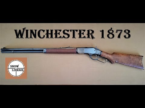Winchester 1873 - The Gun That Won The West