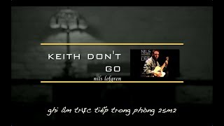 Keith Don T Go Nils Lofgren Naim Muso Champagne Limited Edition