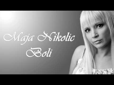 Maja Nikolic - Boli - (Audio 2000)  HD