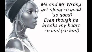 Mary J. Blige Feat. Drake - Mr. Wrong (LYRICS ON SCREEN)