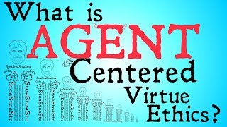What is Agent Centered Virtue Ethics?