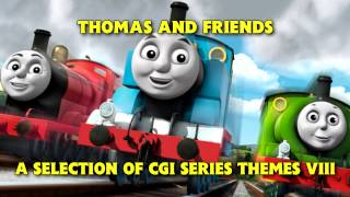 Thomas and Friends • A Selection of CGI Series Themes VIII
