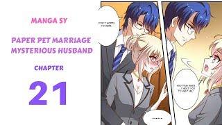 Paper Pet Marriage Mysterious Husband Chapter 21-Encounter An Yuan