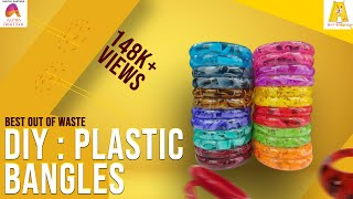 DIY : Plastic Bangles | Best Out Of Waste | Fancy Bangles