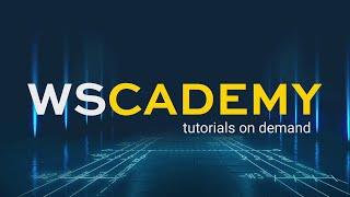 Neu von WSCAD: Die WSCADEMY – Kurze Video-Anleitungen für die WSCAD SUITE