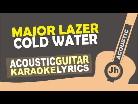 Major Lazer - Cold Water (feat. Justin Bieber & MØ) Karaoke Version