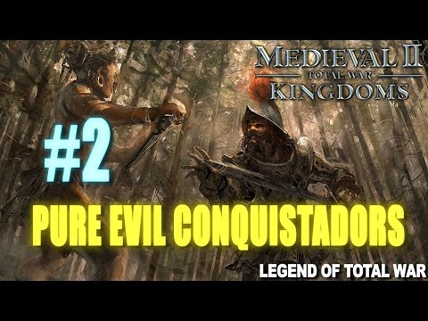 Medieval 2: Kingdoms Pure Evil Conquistadors #2