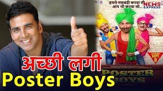Akshay Kumar appreciates Bobby Deol Poster Boys