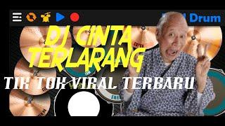 Download DJ CINTA TERLARANG TIK TOK VIRAL TERBARU 2021| REAL DRUM COVER