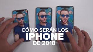 Así serán los nuevos iPhone de 2018 - iPhone X, iPhone X Plus, iPhone 9