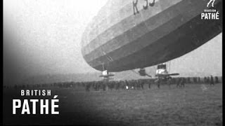 Worlds Biggest Airship Launched - Trial Trip Of The R.33. (1919)