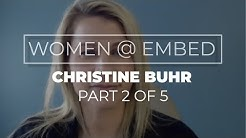 Women@Embed - Christine's Story Pt 2