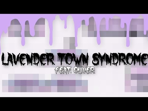 【Oliver】Lavender Town Syndrome【Vocaloid Original Song】