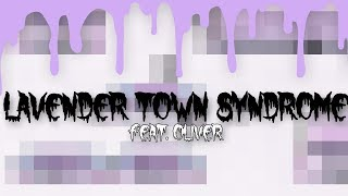 Repeat youtube video 【Oliver】Lavender Town Syndrome【Vocaloid Original Song】