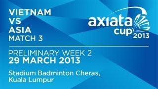 Round 2 - XD - Duong B.D./Thai T.H.G. (VIE) vs T.Kona/A.Ponnappa (ASIA) - Axiata Cup 2013