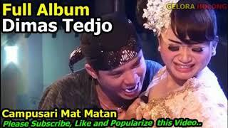 Full Album Dimas Tedjo Campursari Mat Matan