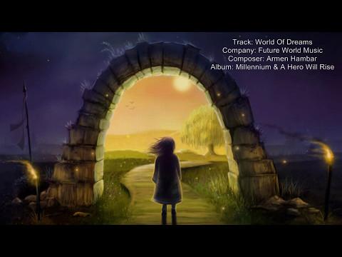 Future World Music - World Of Dreams | Epic Beautiful Emotional Inspiring