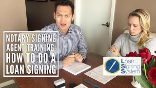 How to do a Loan Signing as a Notary Public - Signing Agent Training