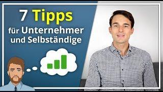 7 Wichtige TIPPS für Unternehmer & Selbständige | Finanzfluss