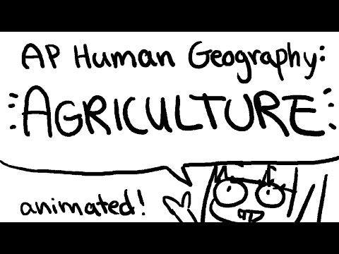 AP Human Geography Animation: Agriculture