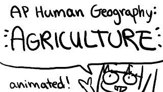 AP Geografía Humana de la Animación: la Agricultura