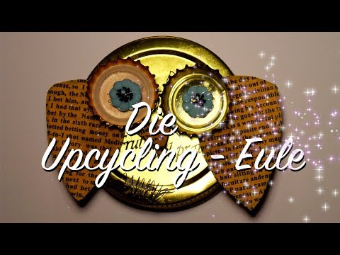 die-upcycling---eule---eulen-basteln-aus-haushaltssachen---basteln-statt-wegwerfen