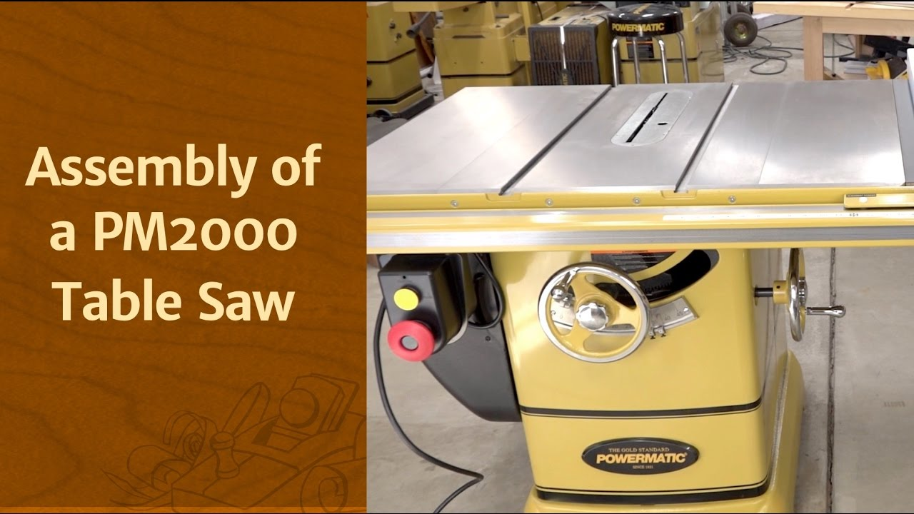 Assembly of a PM2000 Table Saw - The Wood Whisperer