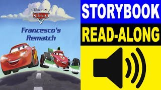 Cars Read Along Story book | Cars - Francesco's Rematch | Read Aloud Story Books for Kids