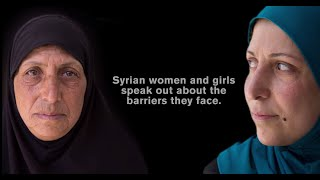 Syrian women and girls speak out. Are we listening?