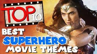Top 10 Best Superhero Movie Themes