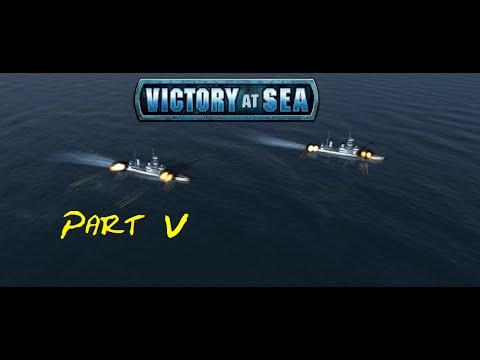 Victory at sea: Part 5 - Fine Seamen!  