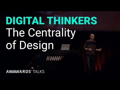 The Centrality of Design with Josh Brewer @Awwwards Conference