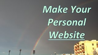 How To Make a Personal Website by Case Gilbreath