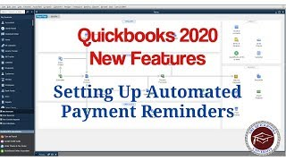 Quickbooks 2020 New Features - Setting Up Automated Payment Reminders