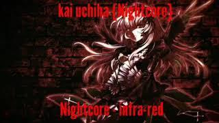 Nightcore - infra-red