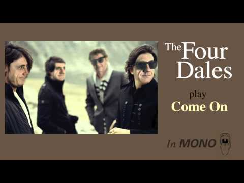 The Four Dales - Come On