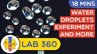 Amazing Water Experiments | Science Experiments With Water You Can Do At Home | Lab 360