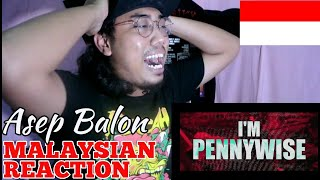 Download Mp3 Asep Balon - Pennywise | Malaysian Reaction #ckreact #indonesia
