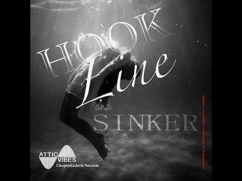 Hook Line and Sinker by AtticVibes