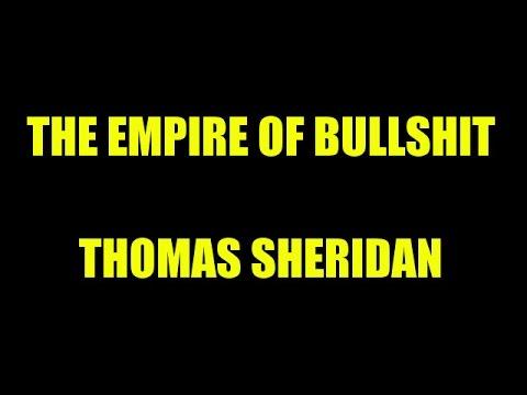 The Empire of Bullshit by Thomas Sheridan