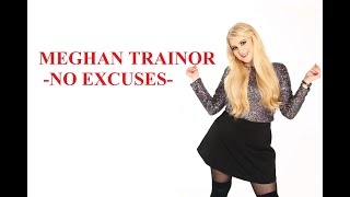 Meghan Trainor - No Excuses (Lyric)