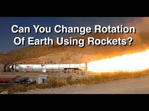 Can You Change Earth's Rotation With Rockets - Project Retro